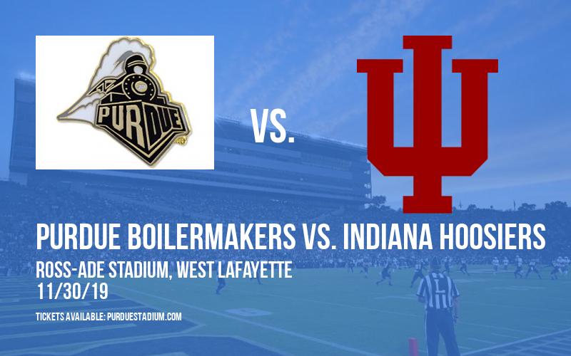 Purdue Boilermakers vs. Indiana Hoosiers at Ross-Ade Stadium