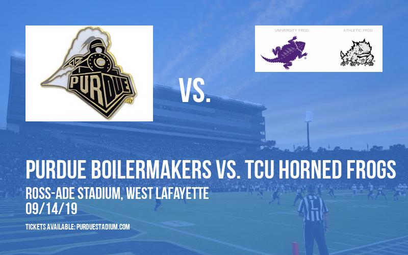 Purdue Boilermakers vs. TCU Horned Frogs at Ross-Ade Stadium