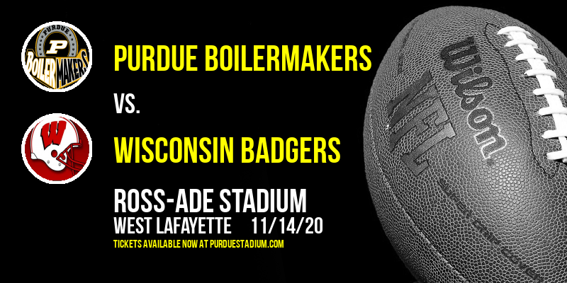 Purdue Boilermakers vs. Wisconsin Badgers at Ross-Ade Stadium