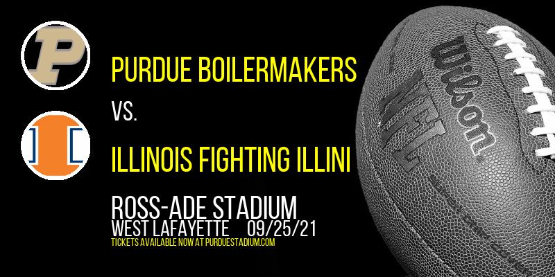 Purdue Boilermakers vs. Illinois Fighting Illini at Ross-Ade Stadium