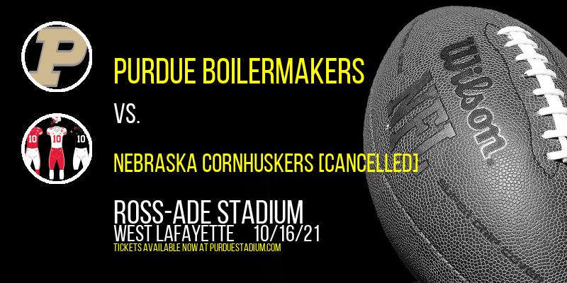 Purdue Boilermakers vs. Nebraska Cornhuskers [CANCELLED] at Ross-Ade Stadium