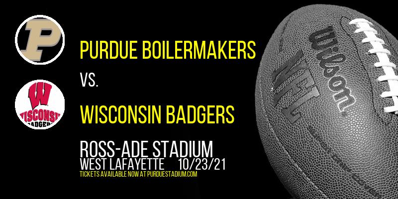 Purdue Boilermakers vs. Wisconsin Badgers at Ross-Ade Stadium